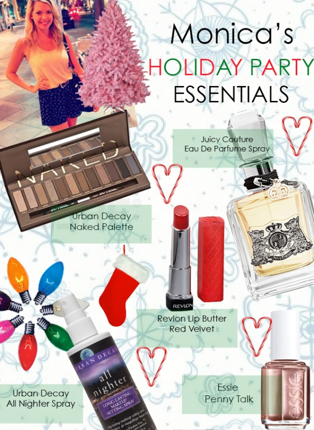 Monica's Top 5 Holiday Party Essentials
