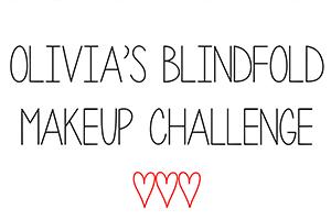 Olivia Blindfold Makeup Challenge