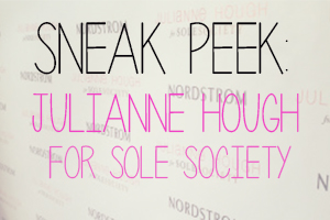 Sneak Peek: Julianne Hough for Sole Society